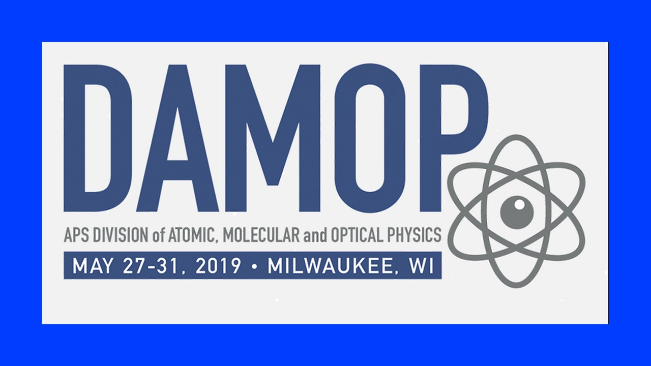 DAMOP-2019-Milwaukee-Wisconsin-27-31-May-Event-APS-Division-of-atomic-molecular-and-optical-physics